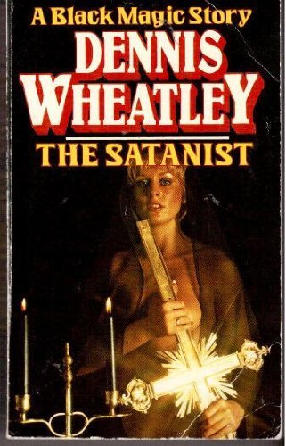 9780099089100: The Satanist (A Black magic story)