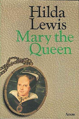 9780099091509: Mary the Queen