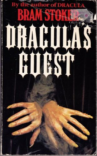 Dracula's Guest: Bram Stoker