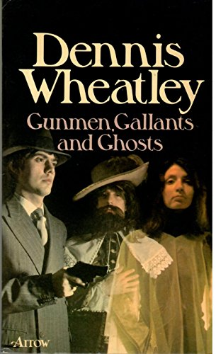 9780099097006: Gunmen, gallants and ghosts