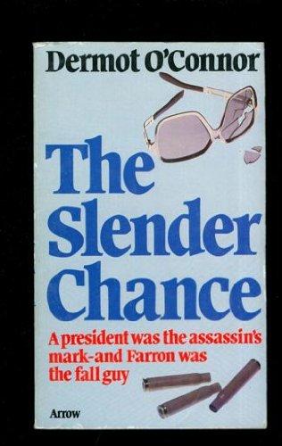 9780099098607: The Slender Chance