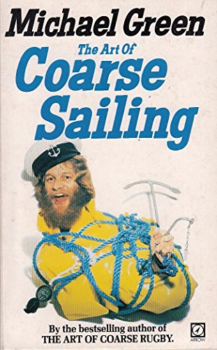 9780099099505: Art of Coarse Sailing, The