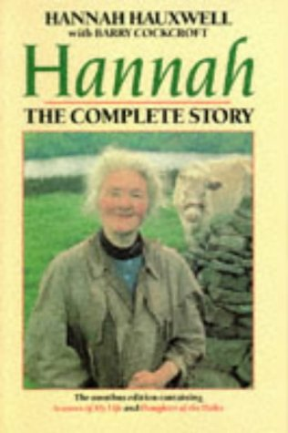 Hannah: The Complete Story: Hannah Hauxwell, Barry