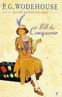 9780099102014: Bill the Conqueror