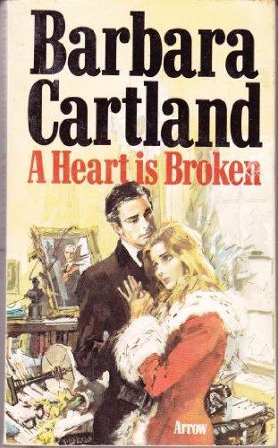 9780099102205: A Heart is Broken