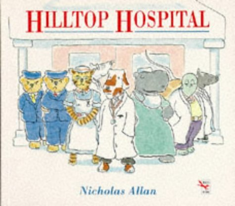 9780099102410: Hilltop Hospital (Red Fox Picture Books)