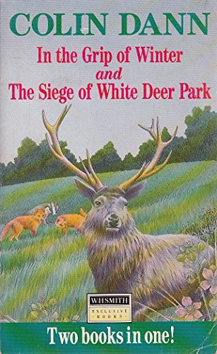 9780099103110: In The Grip of Winter and The Siege of White Deer Park