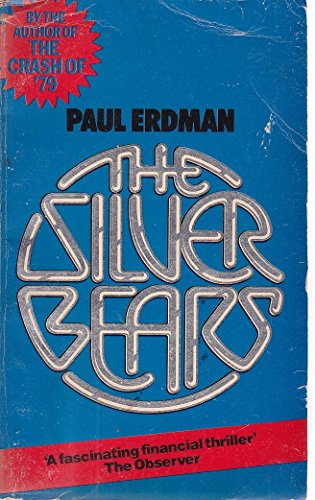 9780099103509: Silver Bears