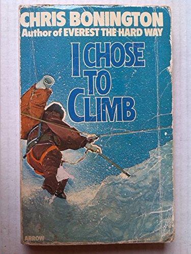 9780099103806: I Chose to Climb
