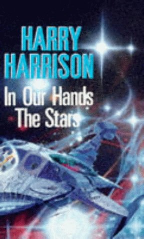 9780099104506: 'IN OUR HANDS, THE STARS'