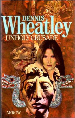 9780099104704: Unholy Crusade