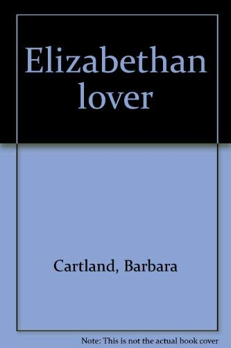 9780099105909: Elizabethan lover