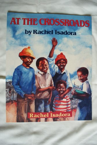 9780099108610: At the Crossroads (Red Fox Picture Books)