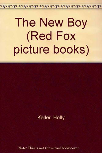 9780099108719: The New Boy (Red Fox picture books)