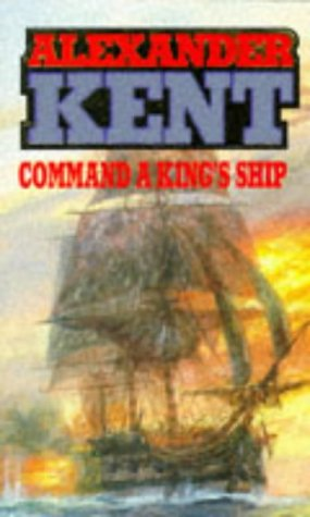 9780099109204: Command A King's Ship