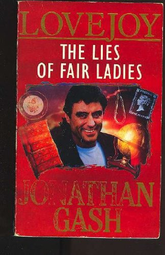 THE LIES OF FAIR LADIES.: Gash, Jonathan.