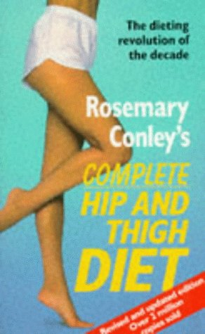 9780099110118: Rosemary Conley's Complete Hip and Thigh Diet