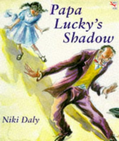 9780099113911: Papa Lucky's Shadow (Red Fox Picture Books)