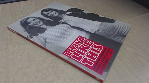 9780099114000: Living Like This: Around Britain in the Seventies