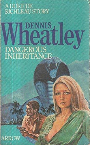 9780099114901: DANGEROUS INHERITANCE.