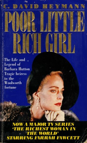 9780099116219: Poor Little Rich Girl: Life and Legend of Barbara Hutton