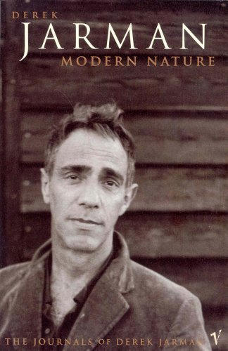 Modern Nature: The Journals of Derek Jarman (0099116316) by Jarman, Derek