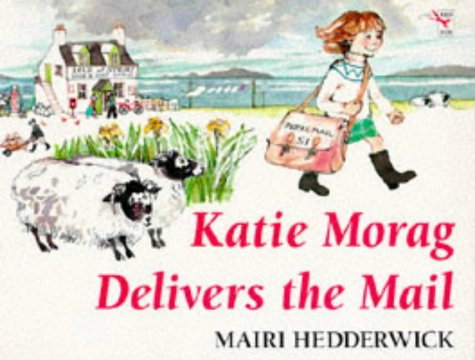 9780099118619: Katie Morag Delivers the Mail (Red Fox Picture Books)
