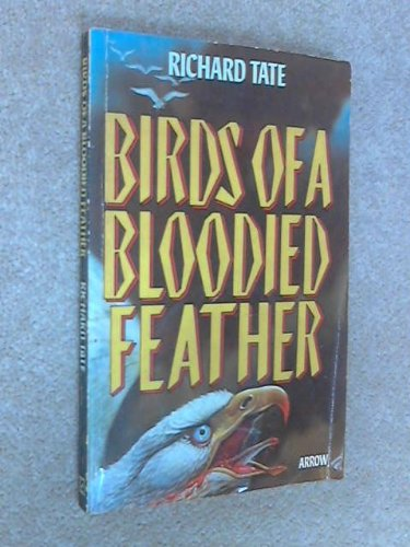 Birds of a Bloodied Feather