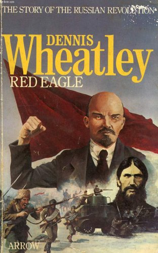 9780099123705: Red Eagle: a story of the Russian Revolution and of Klementy Efremovitch Voroshilov