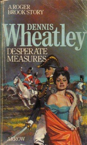 9780099128502: Desperate Measures