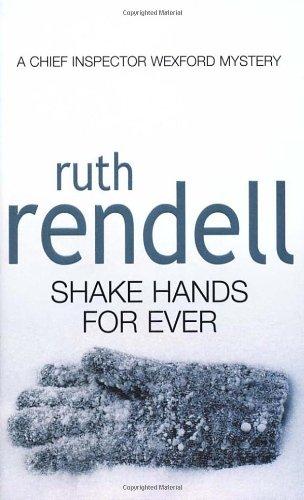 9780099129103: Shake Hands Forever (Inspector Wexford S.)