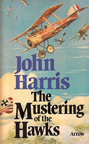 9780099130000: Mustering of the Hawks