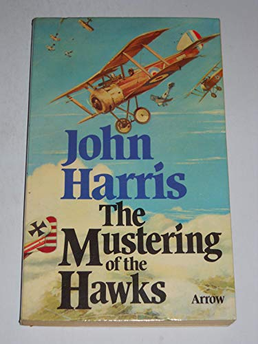 9780099130000: the mustering of the hawks