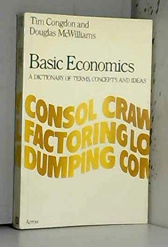 9780099130208: Basic Economics: A Dictionary of Terms, Concepts and Ideas (Arrow reference)