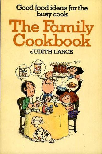 Family Cook Book (Arrow family handbooks): Lance, Judith