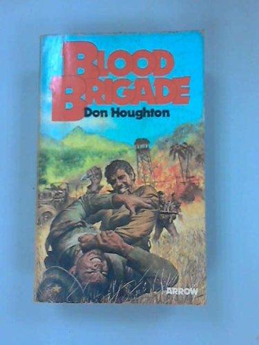 9780099132004: Blood Brigade