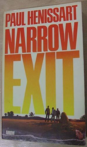 9780099132400: Narrow exit