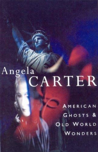 9780099133711: American Ghosts & Old World Wonders