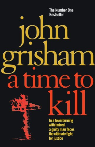9780099134015: A Time To Kill