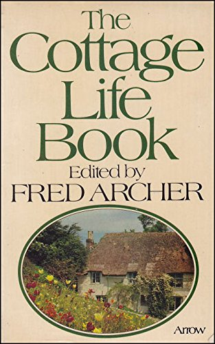 9780099134800: The Cottage Life Book