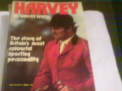 9780099137009: Harvey: Harvey Smith