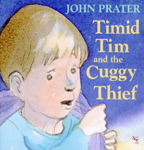 9780099137917: Timid Tim and the Cuggy Thief (Red Fox Picture Books)