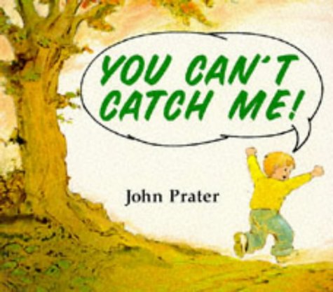9780099138211: You Can't Catch Me (Red Fox Picture Books)
