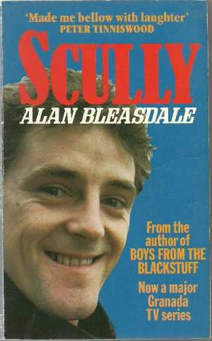 Scully (9780099139201) by Alan Bleasdale