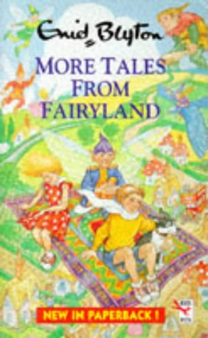 9780099139416: More Tales From Fairyland (Red Fox Younger Fiction)