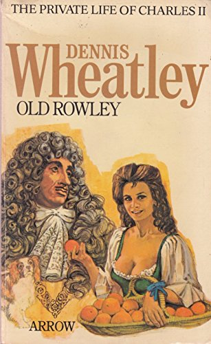9780099139805: Old Rowley: Very Private Life of Charles II