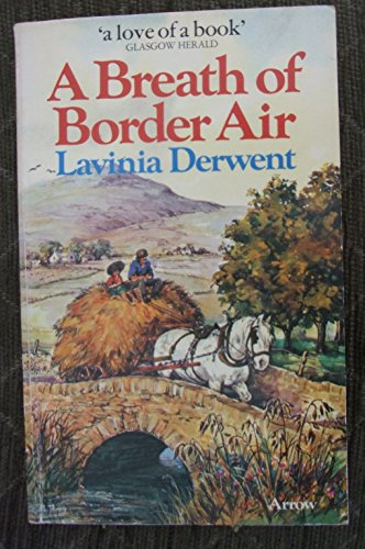 9780099140207: A Breath of Border Air