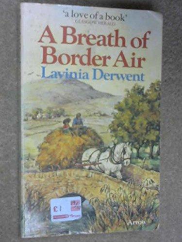 9780099140207: A Breath Of Border Air
