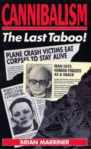 9780099140818: Cannibalism The Last Taboo