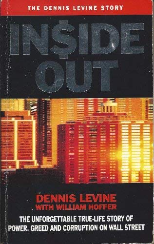 9780099141013: Inside Out: The Unforgettable True-Life Story of Power, Greed and Corruption on